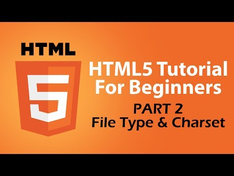 HTML5 Tutorial For Beginners - Part 2 - HTML5 Document and Charset Attribute