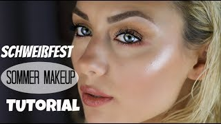 Sommer Tutorial | Schweißfestes Make Up | Step by step