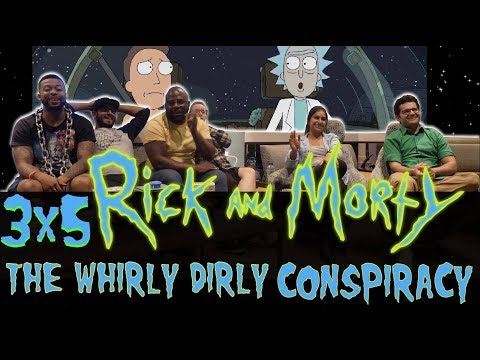 Rick and Morty - 3x5 The Whirly Dirly Conspiracy - Group Reaction