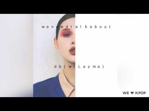 db & LaYma  -  We Need Talk About