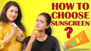How To Choose The Best Sunscreen ?   Vasundhra   Summer Care