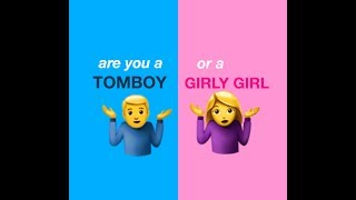 Are You A Tomboy Or A Girly Girl? (Quiz)