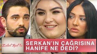 Zuhal Topal'la 198. Bölüm (HD) | Serkan'ın Çağrısına Hanif Cevap Verdi mi?