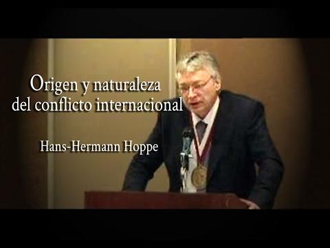 Origen y naturaleza del conflicto internacional | Hans-Hermann Hoppe