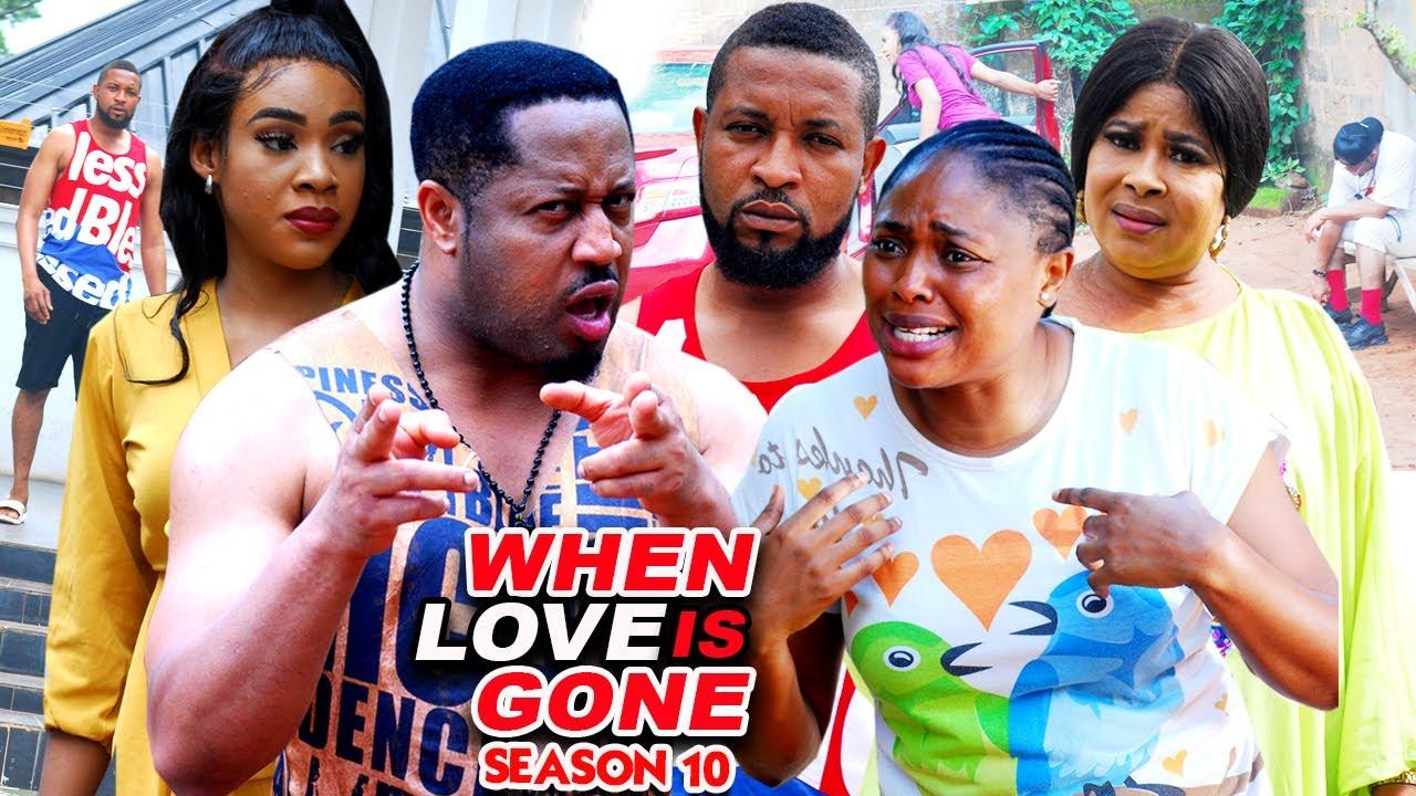 Download WHEN LOVE IS GONE SEASON 10-(Trending New Movie)Mike Ezuruonye 2021 Latest Nigerian  Movie Full HD