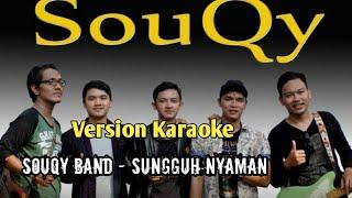 Download KARAOKE SUNGGUH NYAMAN - SOUQY BAND.