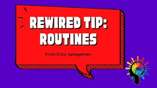 Rewired Tip: Routines