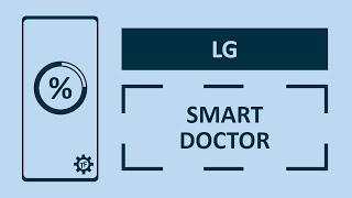 Co to jest Smart Doctor na urządzeniach LG?   Techfanik