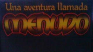 Video Una Aventura Llamada Menudo - (Disco completo 1982) download MP3, 3GP, MP4, WEBM, AVI, FLV November 2017
