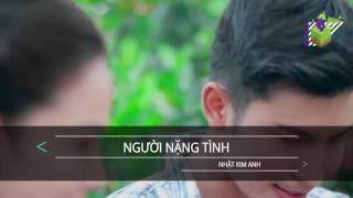 Karaoke -Người Nặng Tình -Nhật Kim Anh (L-Muylee)