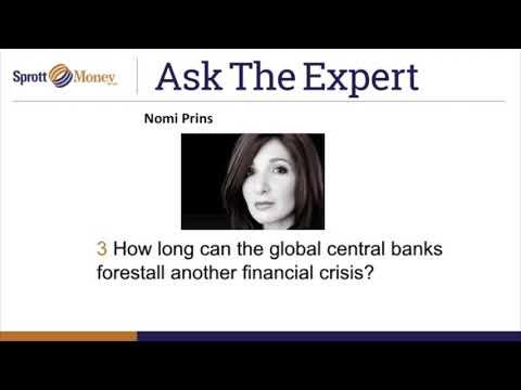 Sprott Money News Ask the Expert August 2017 - Nomi Prins