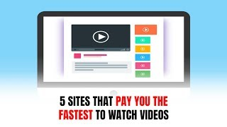 5 Sites That Pay You the Fastest to Watch Videos