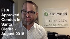 FHA Approved Condos In Santa Clarita: August 2015