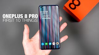 OnePlus 8 Pro: First 10 Things to Do!