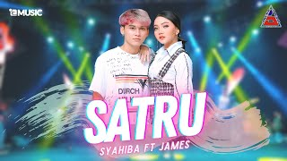 Download lagu Syahiba Saufa ft. James AP - Satru (Official Music Video ANEKA SAFARI)