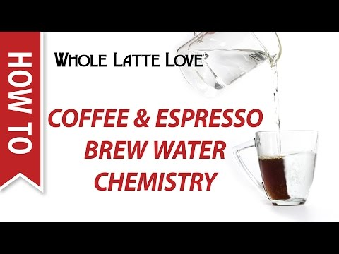 How To: Brew Water Chemistry For Coffee & Espresso
