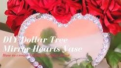 DIY Dollar Tree Mirrored Heart Vase How to create Valentine's Day decor