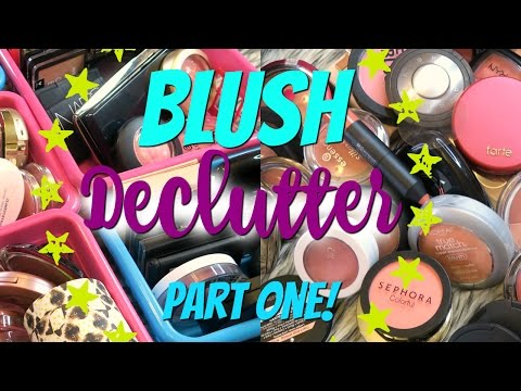 BLUSH DECLUTTER Part One! High End and Drugstore Makeup Declutter 2017  | DreaCN