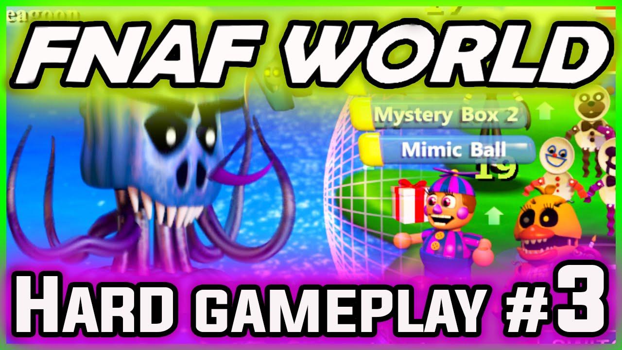 FNAF World Gameplay HARD FIXED PARTY Part 3 | FREDDLE FURY CHIP! | FNAF  World Walkthrough Part 3