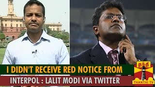 Special Report : I didn't Receive Red Notice from Interpol – Lalit Modi via Twitter spl hot tamil video news 02-09-2015 Thanthi TV