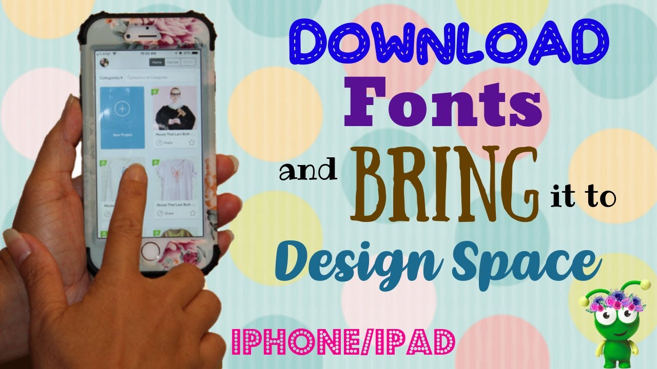 How To Import Fonts Into Design Space: How to download fonts on your Iphone IPAD and bring it to Cricut rh:youtube.com,Design