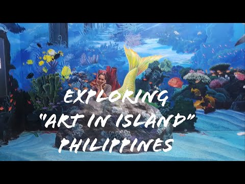 """A museum in the philippines called """" Art In Island """""""
