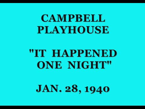 "CAMPBELL PLAYHOUSE -- ""IT HAPPENED ONE NIGHT"" (1-28-40)"
