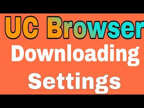 UC Browser Downloading Settings