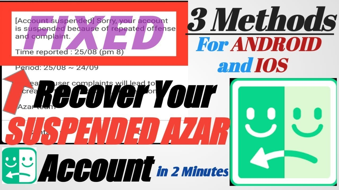 How to recover your suspended AZAR account, 3 METHODS for ANDROID and IPHONE
