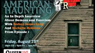 Paranormal Review Radio - American Haunting w/ Bishop Long and Michelle McGlone