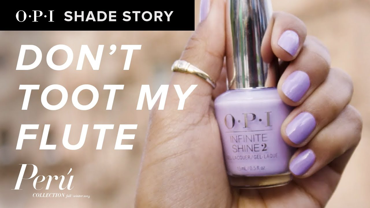 Video:Shade Story: Don't Toot My Flute | OPI Peru