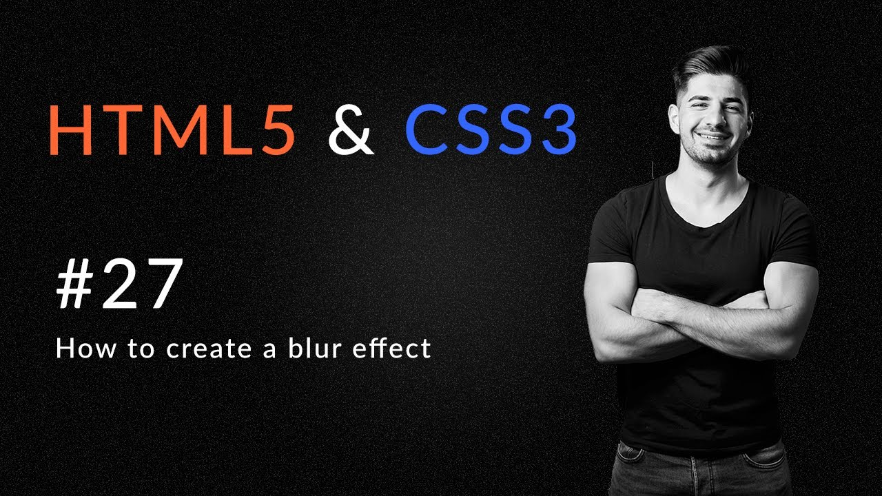 How to Create A Blur Effect on Image - Introduction and Learn HTML5 and CSS3