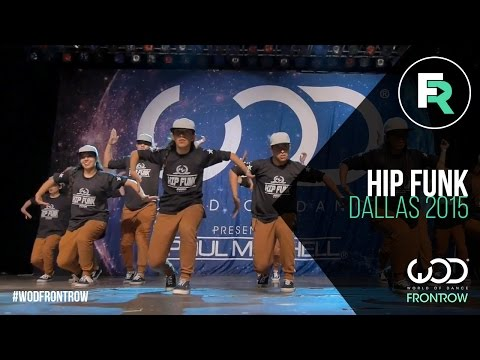 Hip Funk | 2nd Place Adult Division | FRONTROW | World of Dance Dallas 2015 #WODDALLAS2015