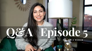 Q&A Episode 5| Sleep and Health During Residency