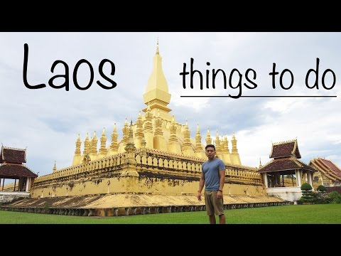 Things to do in Laos - Travel Guide