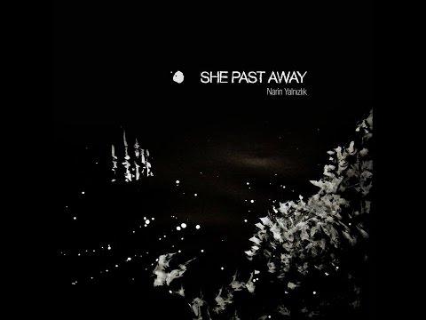 She Past Away - 2015 - Narin Yalnızlık LP