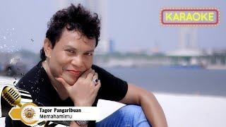 Tagor Pangaribuan - Memahamimu | Karaoke Tanpa Vocal