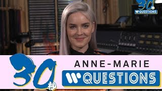 Anne-Marie 30 seconds Questions!