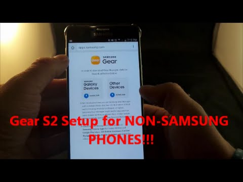 Gear S2 Pairing For NON-SAMSUNG Phones!! [Tutorial]