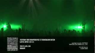 """2012.5.30発売の""""NITRO MICROPHONE UNDERGROUND"""" LIVE DVD 「10-11」のS..."""