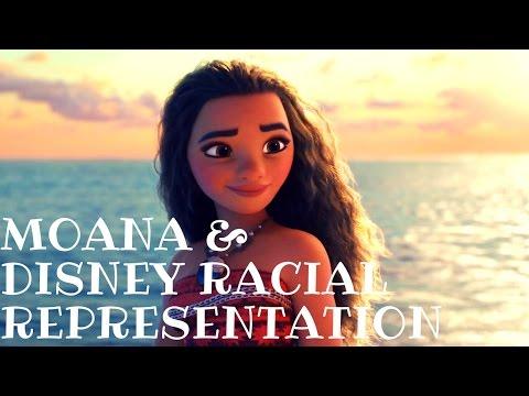 MOANA & DISNEY RACIAL REPRESENTATION