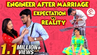 Engineer After Marriage Expectation vs Reality   Engineer Sothanaigal   Engineering parithabangal