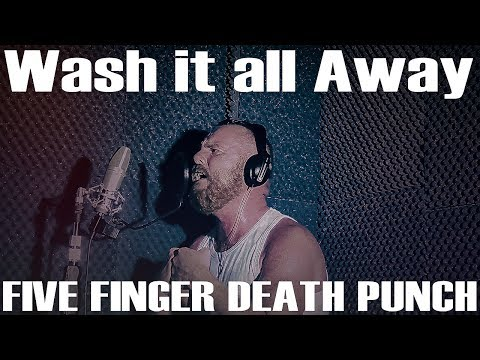 Five Finger Death Punch - Wash It All Away - cover