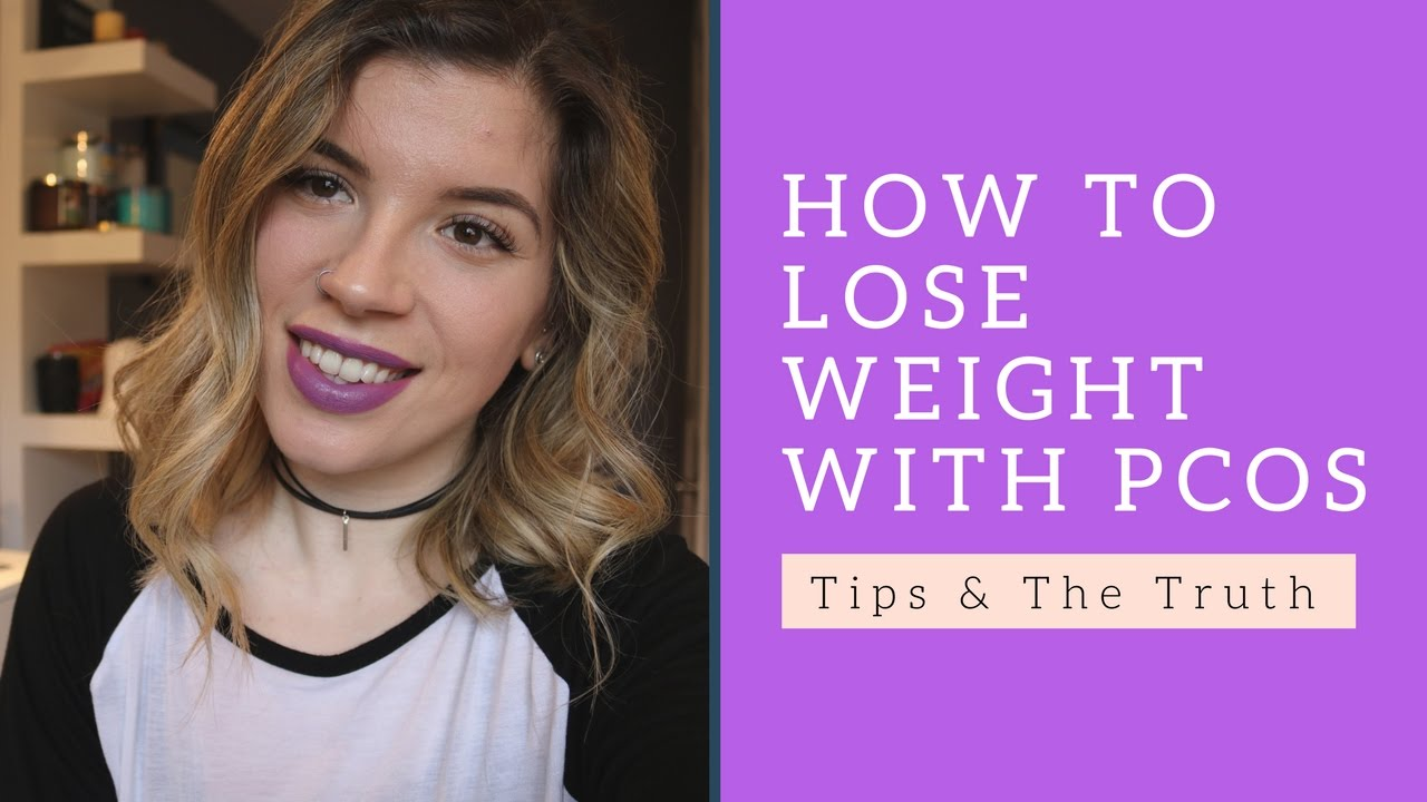 How I Lost 120 Lbs With Pcos Pcos Tips The Truth