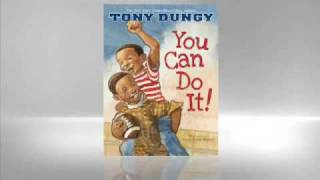 Tony Dungy: You Can Do It!
