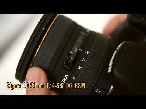 Sigma 10-20mm f/4-5.6 DC HSM lens review (with samples)