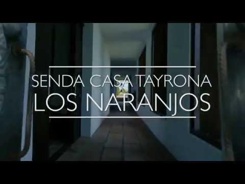 Senda Casa Tayrona Los Naranjos
