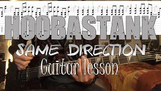 Hoobastank - Same Direction Guitar Lesson + TABS