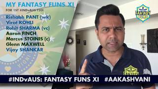 #INDvAUS 1st T20I: Who is in my 'FANTASY FUNS' XI?