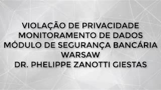 WARSAW (DIEBOLD) - BANCOS: VIOLAÇÃO DE PRIVACIDADE E INTIMIDADE
